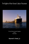 Twilight of the Great Lakes Steamer Book image