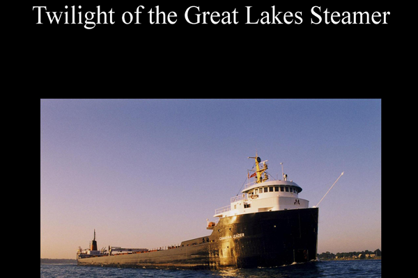 Twilight of the Great Lakes Steamer Book Cover Raymond A. Bawal, Jr.